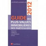 plus value immobiliere des non residents,taxation of real estatecapital gain in france