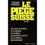 Le-Piege-Suisse-Livre-856520326_ML.jpg